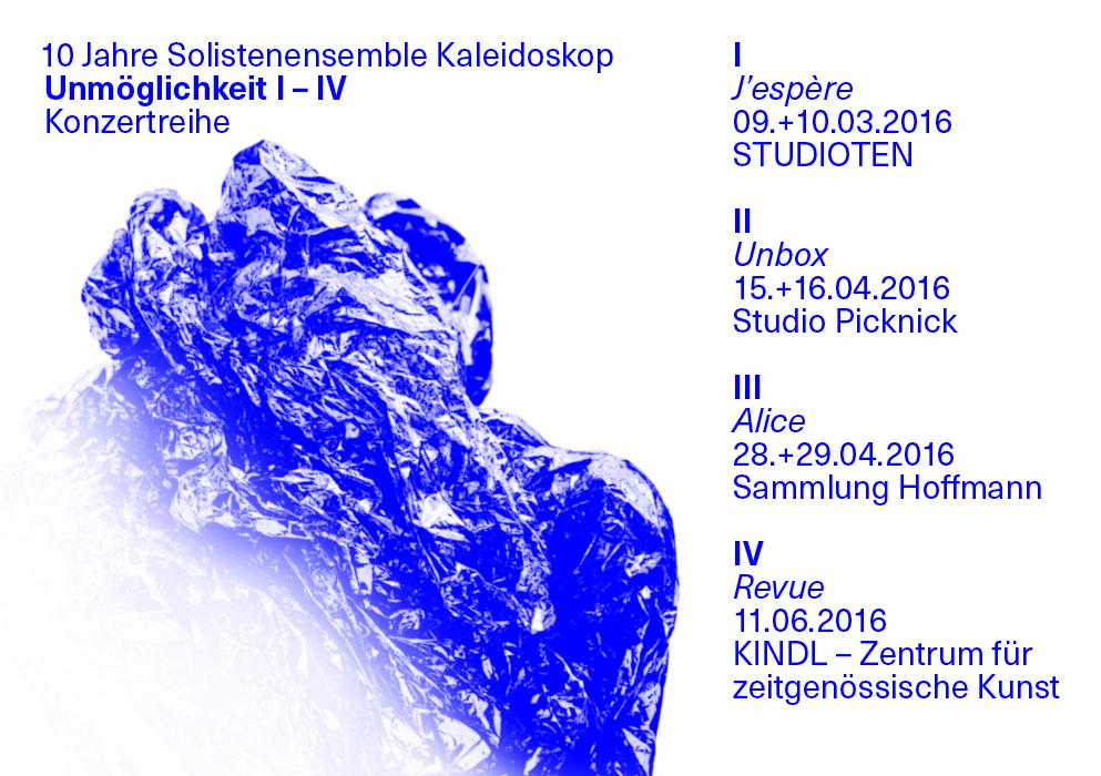 Unmöglichkeit I-IV, Konzertreihe